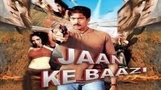 Jaan Ki Baazi  - Full Length Action Hindi Movie