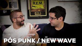 Pós Punk / New Wave | Conversa de Botequim | Alta Fidelidade