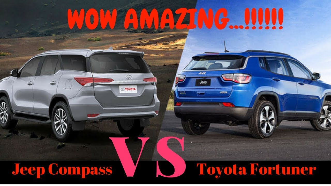 Wow Jeep Compass Vs Toyota Fortuner Youtube
