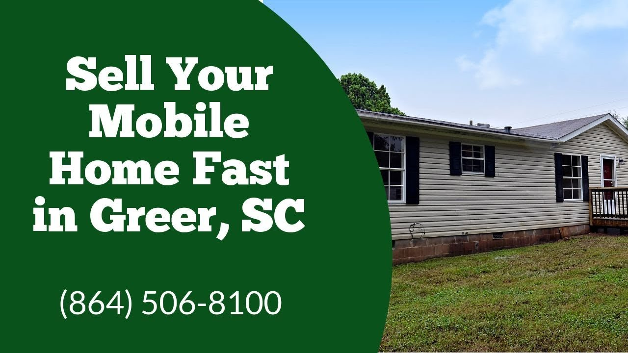 We Buy Mobile Homes Greer, SC - CALL 864-506-8100