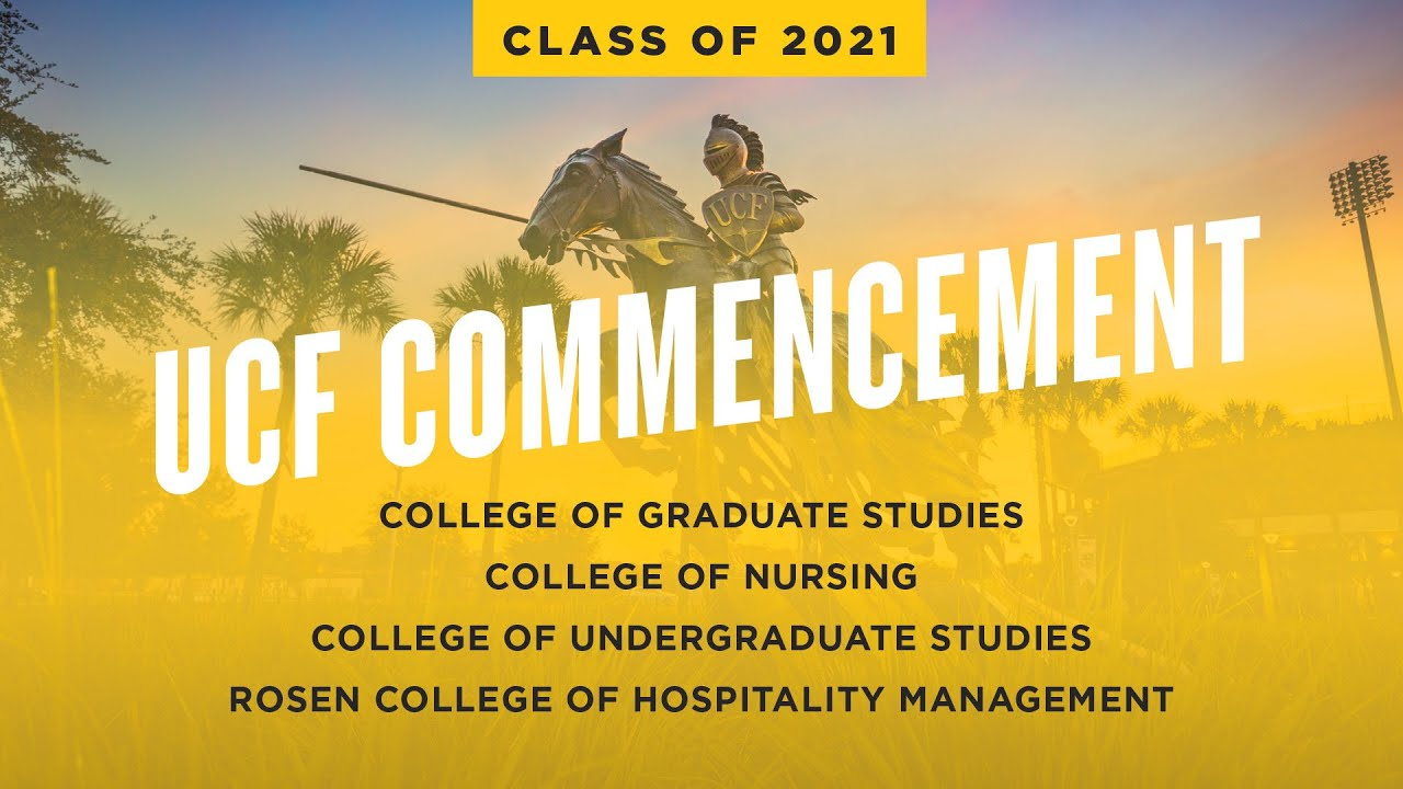 Ucf Calendar Spring 2022.Ucf Spring 2021 Commencement May 6 At 9 A M Youtube