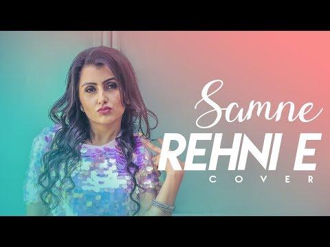 Samne Rehni E (Full Audio) SOLO | Shreya Khanna | COVER | Pav Dharia | New Songs 2018