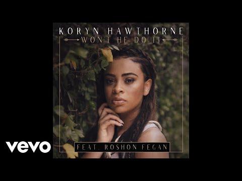 Koryn Hawthorne, Roshon Fegan - Won't He Do It feat. Roshon Fegan (Audio)