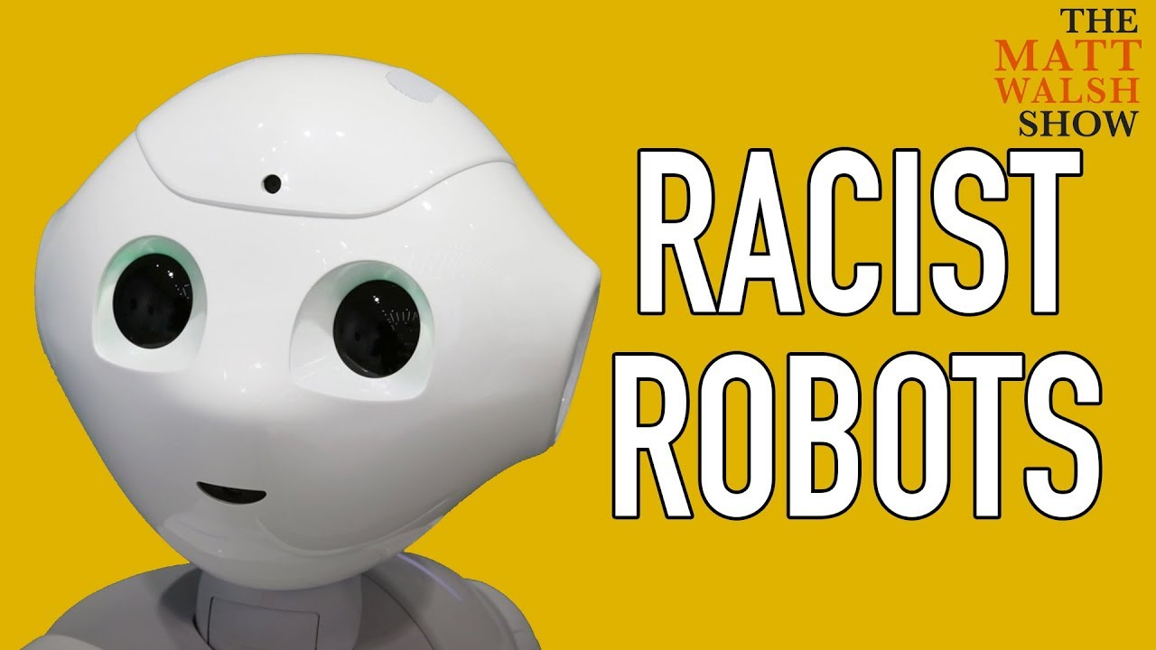 LOL: Robots Are Now Considered Racist
