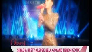 Pasca Goyang Heboh Zaskia Gotik, Kini Giliran Siti Badriah dan Hesty Klepek Klepek - Obsesi 11/03