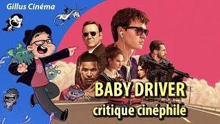 BABY DRIVER - critique cinéphile
