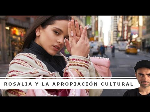 ROSALIA. Por qué la apropiación cultural es un timo.