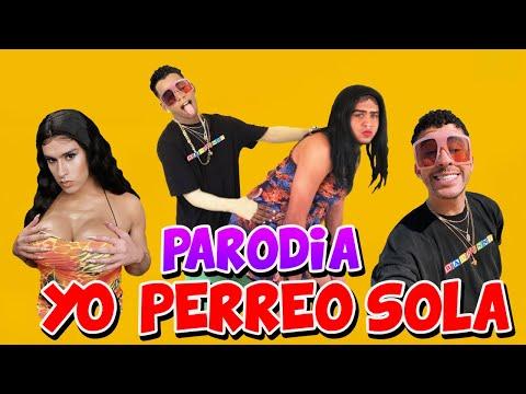 Yo Perreo Sola – Bad Bunny (PARODIA)