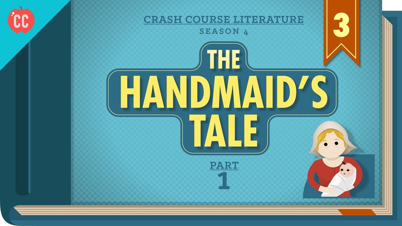 Download The Handmaid's Tale, Part 1: Crash Course Literature 403