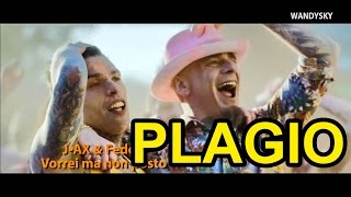 (PLAGIO) J-AX & Fedez - Vorrei ma non posto (PLAGIO)