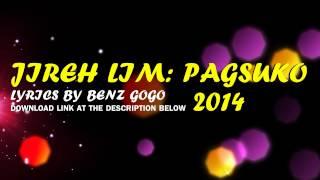 JIREH LIM: Pagsuko Lyrics HD 2014