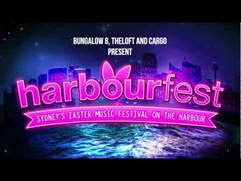 Harbourfest 2013 - Cargo, Bungalow 8 & theloft