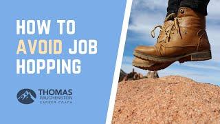 How To Avoid Job Hopping