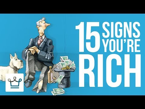 15 Signs You Are RICH