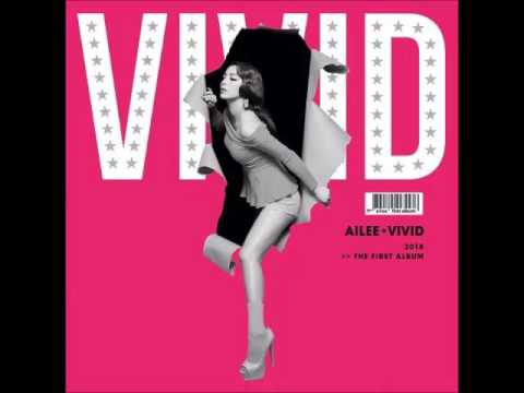 Ailee - Mind Your Own Business [FULL AUDIO] (The 1st Album VIVID)
