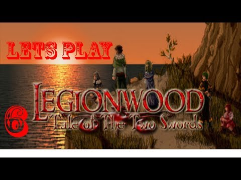 Legionwood Tale  of the two swords Part 6 time to find some lumber
