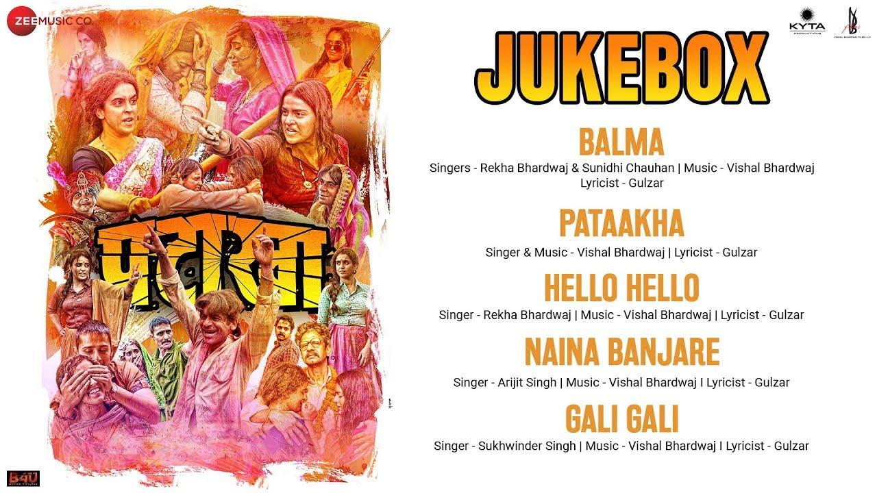 Pataakha - Full Movie Audio Jukebox | Sanya Malhotra & Radhika Madan | Vishal Bhardwaj| Gulzar