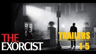 The Exorcist All trailers 1,2,3,4,5 Trailer-athon 2017