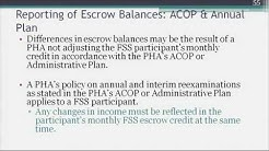 6. Accurate Reporting of FSS Escrow Balances