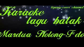 karaoke-Mardua Holong-lagu batak-F=do