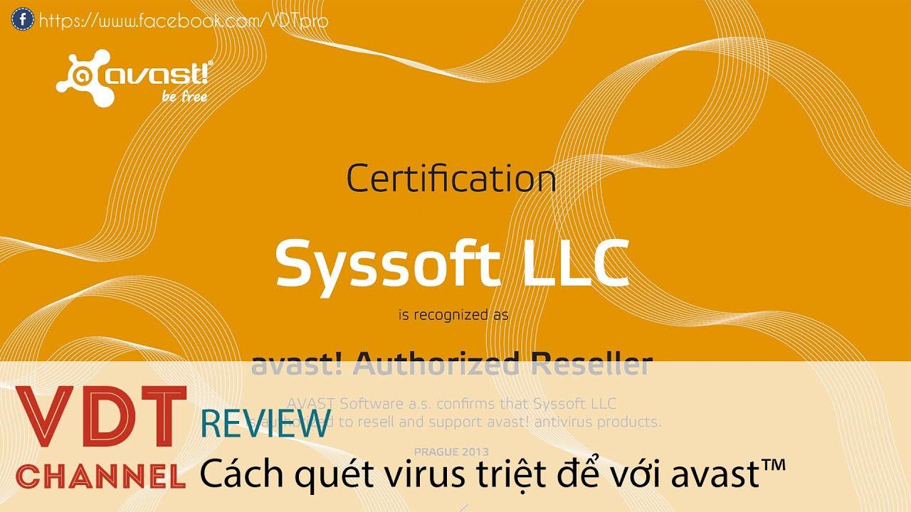 VDT – Cách quét virus triệt để với avast