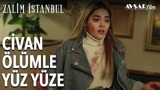 Civan Ölümle Yüz Yüze | Zalim İstanbul 3. Bölüm