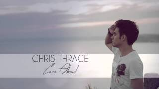 CHRIS THRACE Care About