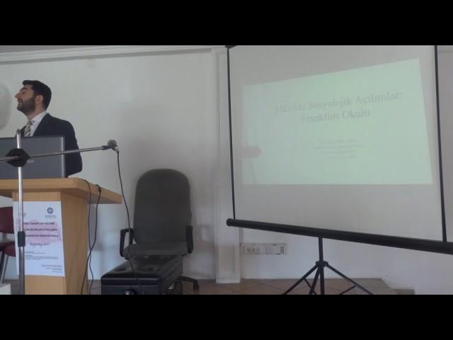 Y. Doç. Dr. Bilen IŞIKTAŞ- Müzikte Sosyolojik Açılımlar: Frankfurt Okulu