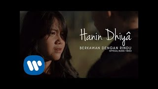 Download lagu HANIN DHIYA - Berkawan Dengan Rindu (Official Music Video)