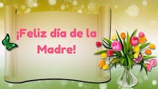 🌹Feliz día de la Madre🌹Dedicatoria a todas las madres del Mundo en su día❤👵