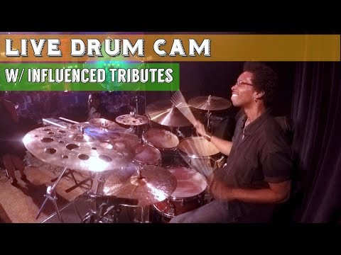 LIVE DRUM CAM w/ Influenced Tributes (Complete With Stick Drop!) 9/21/17