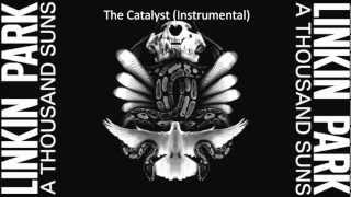 Linkin Park-  The Catalyst (Instrumental)