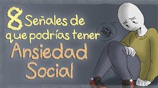 8 Señales de Ansiedad Social   Psych2Go ESPAÑOL