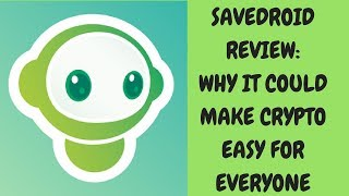 Savedroid ICO Review - Why It Could Make Crypto Easy For Everyone