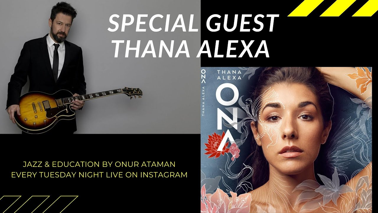 Jazz & Education Live Talk Series  / Special Interview with talented and extraordinary  Thana Alexa