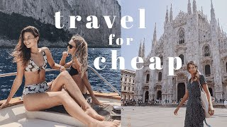how to travel for cheap and even for free! *seriously*