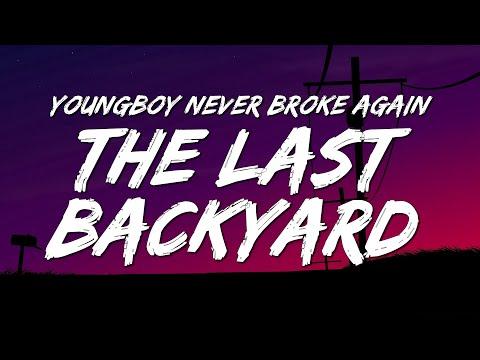 YoungBoy Never Broke Again – The Last Backyard (Lyrics)