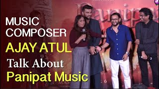 Gambar cover Panipat Music Duo Ajay-Atul Grand Entry & Interview On Panipat Movie Songs !
