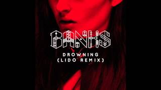 Banks - Drowning (Lido Remix)