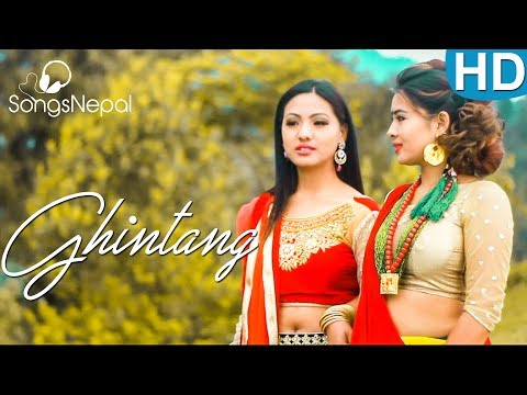 Ghintang - Nima Dong | New Nepali Lok Pop Song 2017