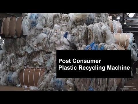 Post consumer plastic recycling machine