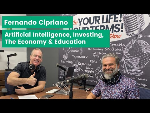Fernando Cipriano - Artificial intelligence, Investing, The Economy & Education