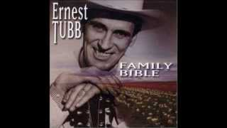 Ernest Tubb - Family Bible - May The Good Lord Bless And Keep You YouTube Videos
