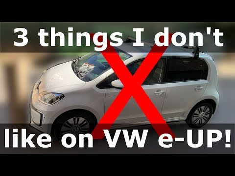 What I don't like on VW e-up 2019 model so far