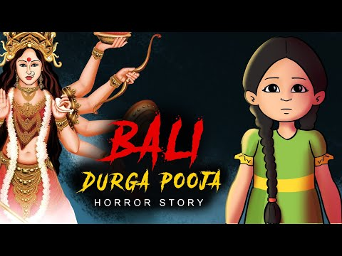 Durga Pooja Bali Part 1 | Horror Story in Hindi | Khooni Monday E49 🔥🔥🔥