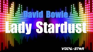 David Bowie - Lady Stardust (Karaoke Version) with Lyrics HD Vocal-Star Karaoke