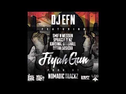 DJ EFN feat. Smif-n-Wessun, Spragga Benz, Kardinal Offishall -