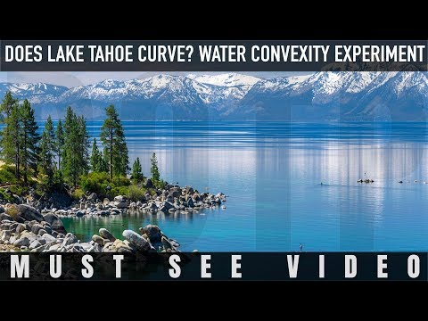 Does Lake Tahoe Curve? Water Convexity Experiment (Flat Earth) Nikon P900