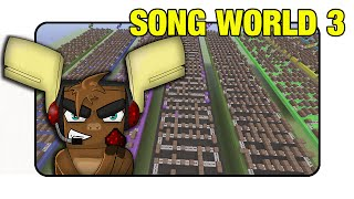 "Song World 3 ""Download"" (Note Block World Xbox Only)"