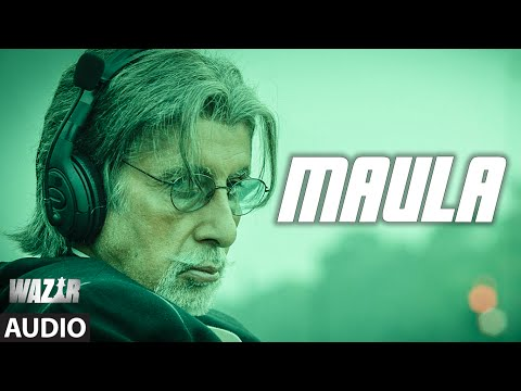 'Maula' FULL SONG (Audio) | WAZIR | Amitabh Bachchan, Farhan Akhtar | Javed Ali | T-Series thumbnail